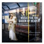 Marian Consort: Music for the Queen of Heaven