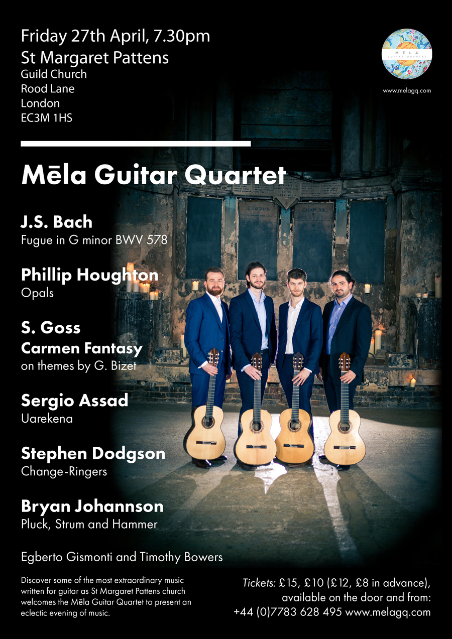 Mēla Guitar Quartet – Change-Ringers @ St Margaret Pattens Church, London | England | United Kingdom
