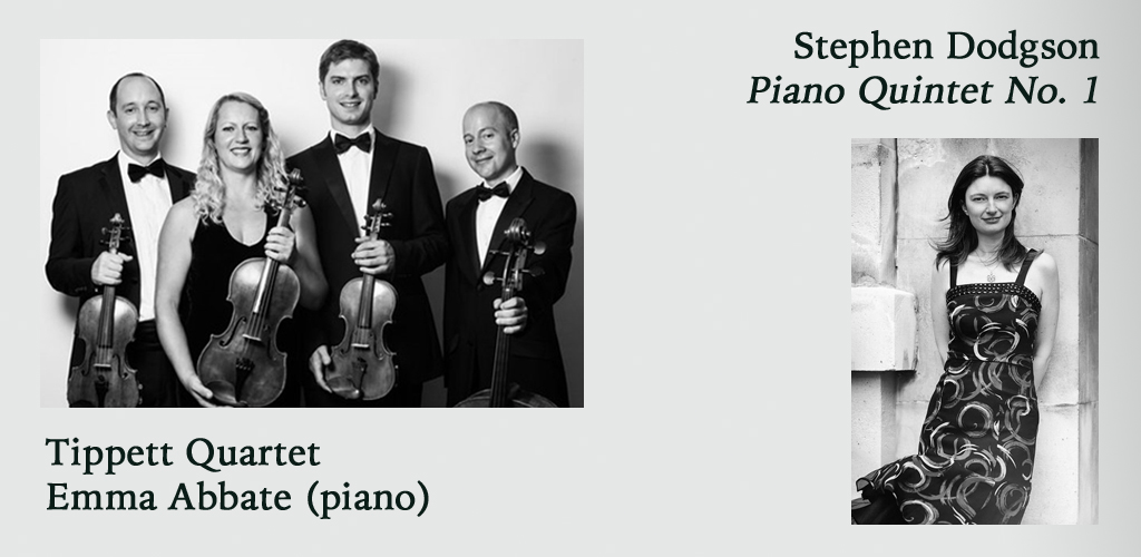 Piano Quintet No. 1 – Emma Abbate & the Tippett Quartet @ The Purcell School