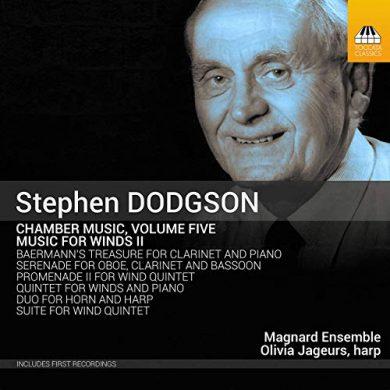 Stephen Dodgson Magnard Ensemble Music for Winds 2: Chamber Works Vol. 5